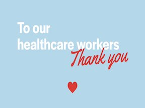 Thanks to our healthcare heroes!!